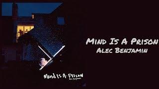 Alec Benjamin   Mind Is A Prison (1 Hour)
