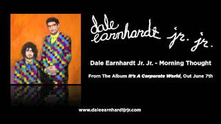 Dale Earnhardt Jr. Jr. - Morning Thought [Audio]