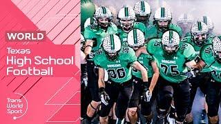 The Friday Night Lights of Texas High School Football | Trans World Sport
