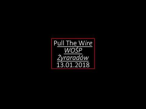 Pull The Wire WOŚP 2018 Żyrardów - Kapslami W Niebo
