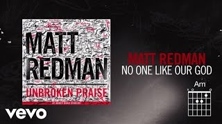 Matt Redman - No One Like Our God (Live/Lyrics And Chords)