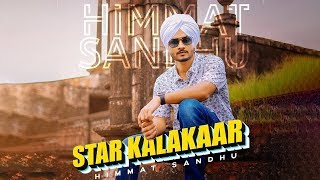 Star Kalakaar Mp3 song downloadby  Himmat Sandhu, status, Lyrics