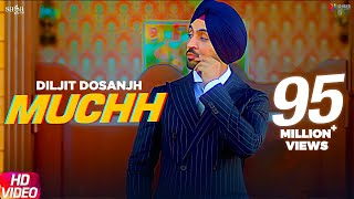Muchh - Diljit Dosanjh (Official Song) | The Boss | Kaptaan | New Punjabi Songs 2019 | Saga Music