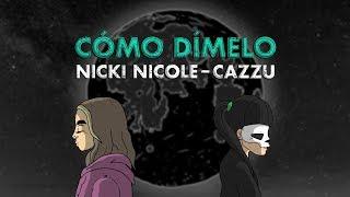 Cómo Dímelo (Letra) - Cazzu feat. Cazzu (Video)