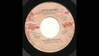 Porter Wagoner - Bottom Of The Fifth
