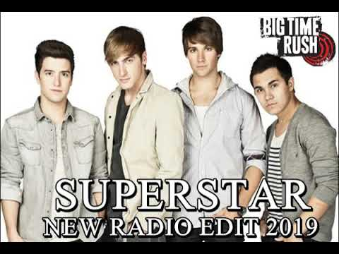 Big Time Rush - Superstar (New Radio Edit 2019)