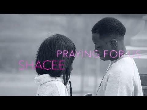 Shacee – Praying For Us: Music