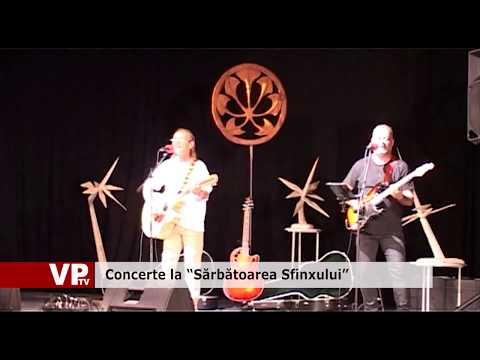 """Concerte la """"Sărbătoarea Sfinxului"""""""