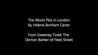 Sweeney Todd The Worst Pies in London-Lyrics On Screen