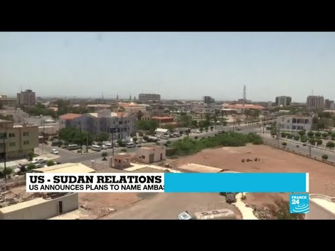 US and Sudan announce ambassadors between countries after 23 years