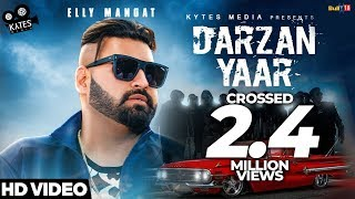DARZAN YAAR - ELLY MANGAT (Full Song) Desi Crew Ft. Team B | Savio | Latest Songs 2018
