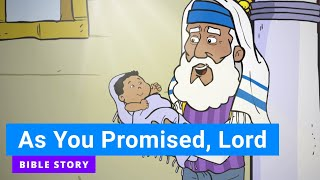 """Primary Year B Quarter 4 Episode 13 """"As You Have Promised, Lord"""""""