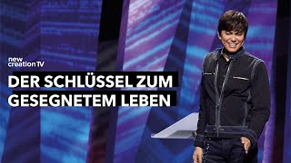 Der Schlüssel zu gesegnetem Leben – Joseph Prince I New Creation TV Deutsch
