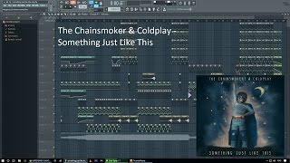[FL Studio 12] The Chainsmokers & Coldplay - Something Just Like This