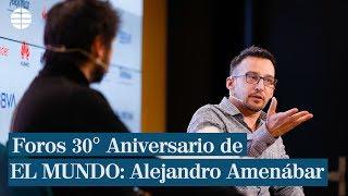 Foros 30º Aniversario de EL MUNDO: Alejandro Amenábar