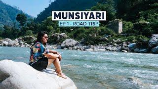 Delhi to Munsiyari | Munsiyari Travelogue | Uttarakhand (Part 1)