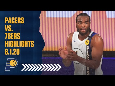 Indiana Pacers Highlights vs. Philadelphia 76ers | August 1, 2020 | T.J. Warren Scores 53 Points