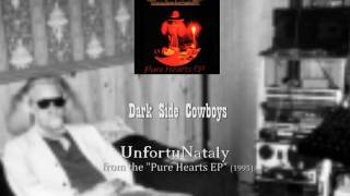Dark Side Cowboys - UnfortuNataly