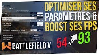 Optimiser ses Paramètres & Boost ses FPS | Battlefield 5 FR
