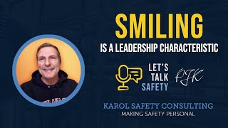 Smiling, a Leadership Characteristic