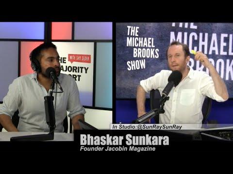 How Well Will Dems Get Along With Socialist Momentum (TMBS 45 ft. Bhaskar Sunkara)