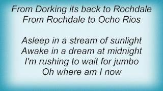 10cc - From Rochdale To Ocho Rios Lyrics