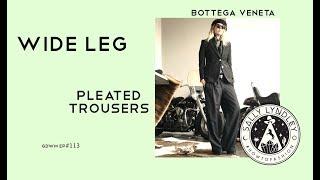 Five Ways To Style Bottega Veneta Wide Leg Mens Tux Trouser! Get Dressed With Me!
