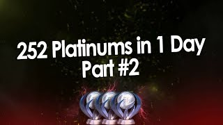Most Platinum Trophies in 1 Day (25.08.2018) Part 2