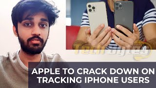 Apple to crack down on tracking iPhone users | ENGLISH | TECHBYTES