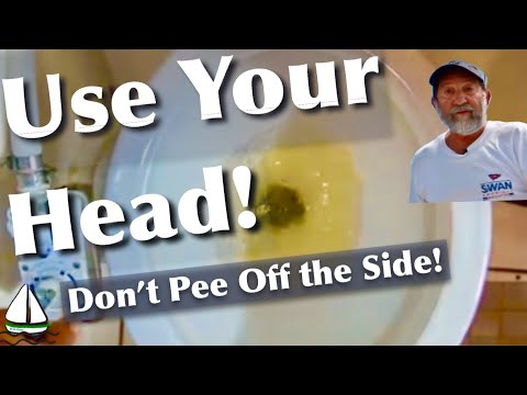 How to Use a Marine Head - Don't Make me Laugh! (Tips From the Pros 2) Patrick Childress Sailing #51