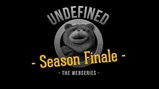 Undefined, Episode 10 - Season Finale