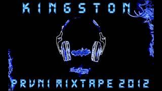 KINGSTON - PRVNÍ MIXTAPE 2012