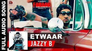 Etwaar Full Song - Jazzy B - Gippy Grewal - Dr Zeus - Fateh - New Punjabi Songs 2015 - Faraar