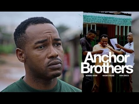 Anchor Brothers [Official Trailer] Latest 2015 Nigerian Nollywood Drama Movie