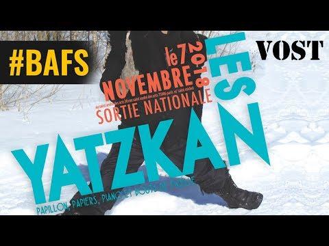 Les Yatzkan - Bande Annonce VOST – 2018