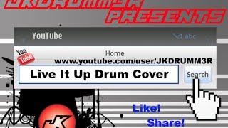 Live it up - 360 ft. PEZ Drum Cover