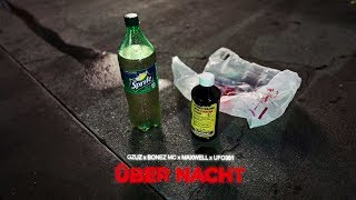 Gzuz Feat. Bonez MC, Maxwell & Ufo361   Über Nacht
