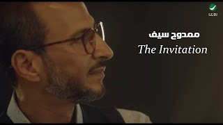 Mamdouh Saif ... The Invitation - Video Clip | ممدوح سيف - فيديو كليب