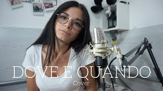 Benji & Fede - Dove e Quando | Cover by Serena.