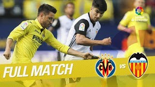 Full Match Villarreal CF Vs Valencia CF LaLiga 2017/2018