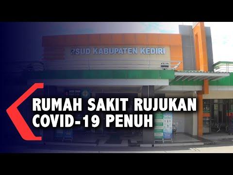 kapasistas rumah sakit rujukan covid di kabupaten kediri penuh