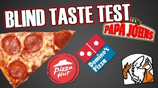 Blind Taste Test - Pizza Chains
