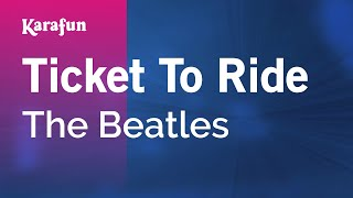 Karaoke Ticket To Ride   The Beatles *