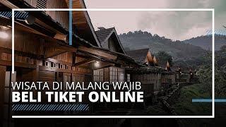 Penerapan New Normal, Berkunjung ke Tempat Wisata di Malang Wajib Beli Tiket secara Online