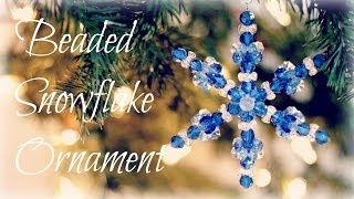 Beaded Snowflake Ornaments!! Bead Ornament Tutorial