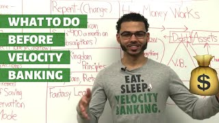 What To Do Before Velocity Banking?