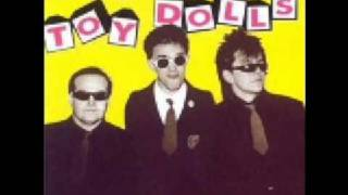 The Toy Dolls - When You're Jimmy Savile