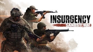 Sandstorm is Awesome! - Insurgency Sandstorm