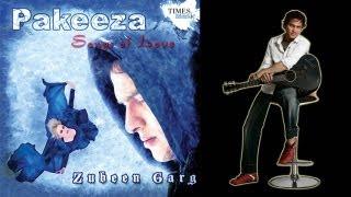 Pakeeza | New Video Song | Zubeen Garg - YouTube