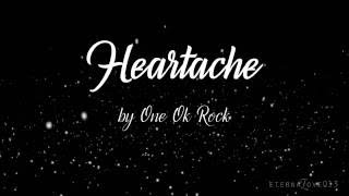Heartache - ONE OK ROCK English Version Lyrics